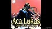 Aca Lukas - Ponos i laz - (audio) - Live Hala Pionir - 1999 JVP Vertrieb