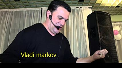 С Хитовете на Влади марков