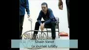 Silvain Vanot - Sur des arbres - La journee lullaby