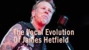 The Vocal Evolution Of Metallicas James Hetfield Thru 8 Studio Albums 1983-2008