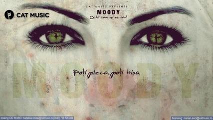 Moody - Ochii care nu se vad [2013]