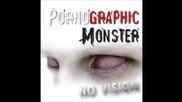 Pornographic Monster - Crawlin