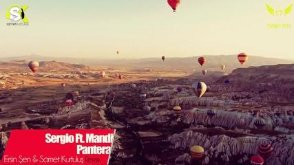 Sergio Ft. Mandi - Pantera (ersin en & Samet Kurtulu Remix)
