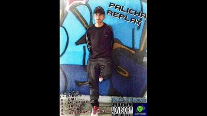 6.palicha - Неотразена Любов [ Album Replay ]