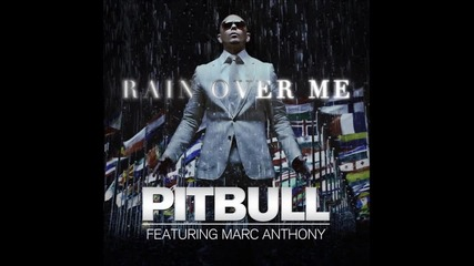 new 2011 pitbull feat. Marc Anthony - Rain Over Me (official Hd)
