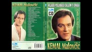 Kemal Malovcic - 2009 - Kraljica Si Moja (hq)