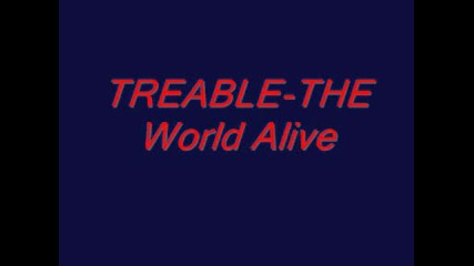 Treable - The World Alive