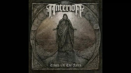 Anterior - The Evangelist ( Echoes Of The Fallen-2011)