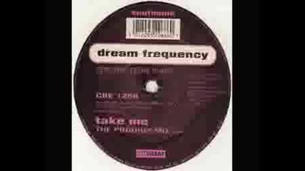 Dream Frequency - Take Me (the Prodigy Remix)