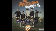 The Janoskians - Would You Love Me