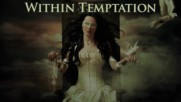 Within Temptation - The Truth Beneath The Rose * Lyrics *