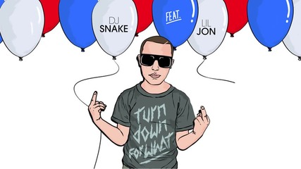 Dj Snake - Turn Down For What (feat. Lil Jon) (official Audio)