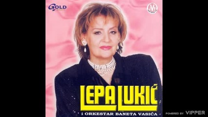 Lepa Lukic - Trebas mi - (Audio 2002)