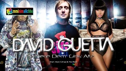 « New! » • David Guetta feat. • Nicki Minaj & Flo Rida - Where Dem' Girls At
