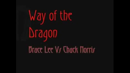 Bruce Lee Vs Chuck Norris [way of the Dragon]
