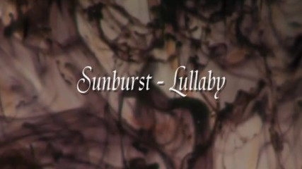Sunburst - Lullaby - Bg subs