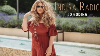 INDIRA RADIC - 50 GODINA (OFFICIAL VIDEO 2020)