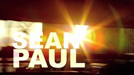 2o12 • Sean Paul ft. Kelly Rowland - How Deep Is Your Love •