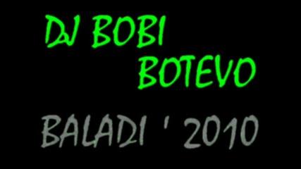 Dj Bobi Miks - baladi 2010 plus !!! (planeta payner and Fantv) @