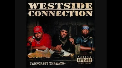 Westside Connection - Don't Get Outta Pocket