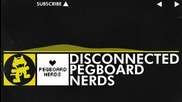 [electro] Pegboard Nerds - Disconnected [monstercat Release]