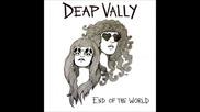 Deap Vally - Ain't Fair. mp3