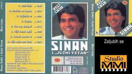Sinan Sakic i Juzni Vetar - Zaljubih se (Audio 1989)