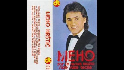 Мехо Хръщич - Кунем се тобом ( 1985 ) / Meho Hrstic