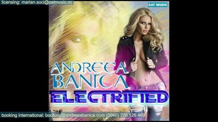 Румънско! Andreea Banica - Electrified
