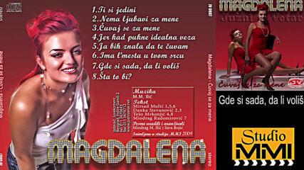Magdalena i Juzni Vetar - Gde si sada, da li volis (hq) (bg sub)