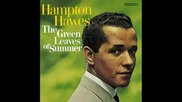Hampton Hawes Trio - The Green Leaves of Summer