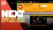 "NEXTTV 021: GTA V Socialclub ""The NEXT TV Familia"" Crew"