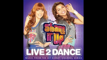Shake It Up 2 ( Live 2 dance ) - Soundtrack: Up up and Away - Blush