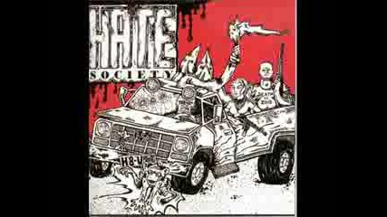 Hate Society - Bad Song