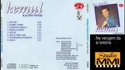 Kemal Malovcic i Juzni Vetar - Ne verujem da si srecna (Audio 1986)