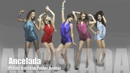 Ancelada - Plastic Girl (erik Polder Remix)