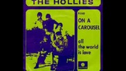 The Hollies - Love Makes The World Go Round