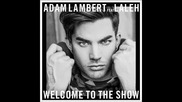 *2016* Adam Lambert ft. Laleh - Welcome to the Show