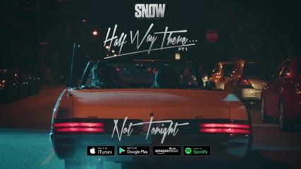 Snow Tha Product - Not Tonight - 2016
