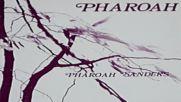 Pharoah Sanders Pharoah 1977