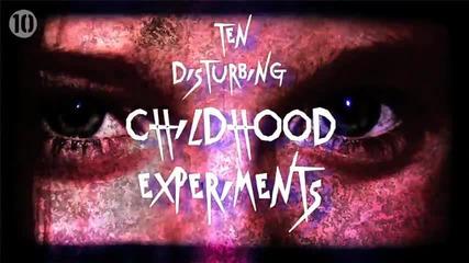 10 Смущаващи експерименти с деца