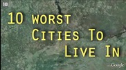 10-те Най-лоши градове за живеене
