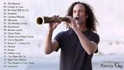 Kenny G Greatest Hits Full Album 2018 - The Best Songs Of Kenny G - Best Saxophon