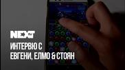 NEXTTV 045: Гости: Евгени, Елмо и Стоян