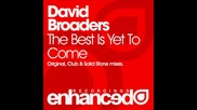 David Broaders - The Best Is Yet To Come (club Mix)