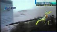 Вижте как идва цунамито в Япония!!!