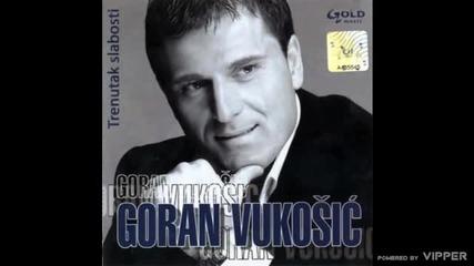 Goran Vukosic - Zavodljiva - (Audio 2006)