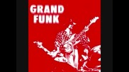 Grand Funk Railroad - Winter And My Soul