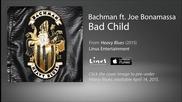 Bachman - Bad Child (ft. Joe Bonamassa) Premiere 2015