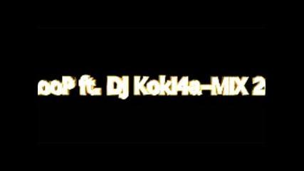 Dj Loop Ft.dj Koki4a - mix 2009
